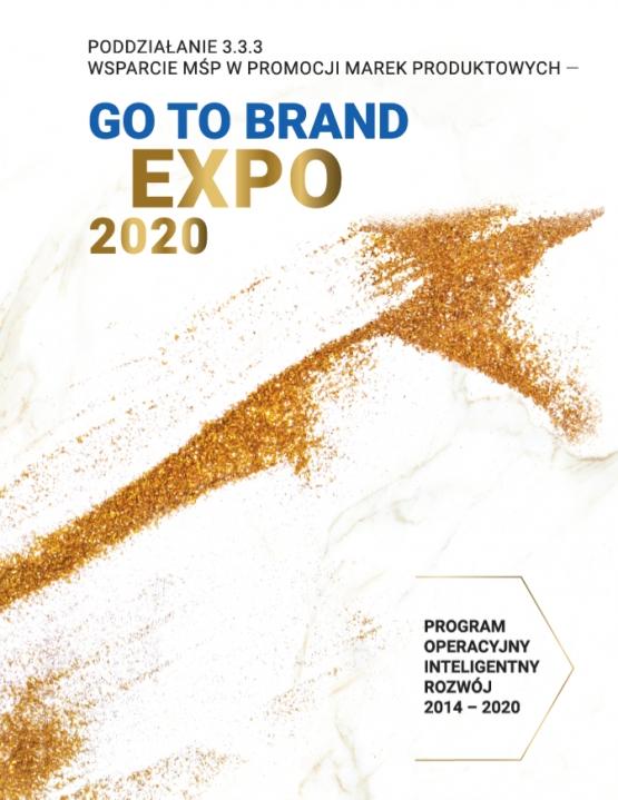 Przedstawiamy Katalog dla Poddziałania 3.3.3 Wsparcie MŚP w promocji Marek Produktowych - Go to Brand EXPO 2020
